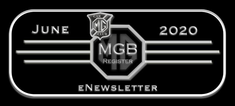 ENEWSLETTER FROM MGB REGISTER JUNE 2020