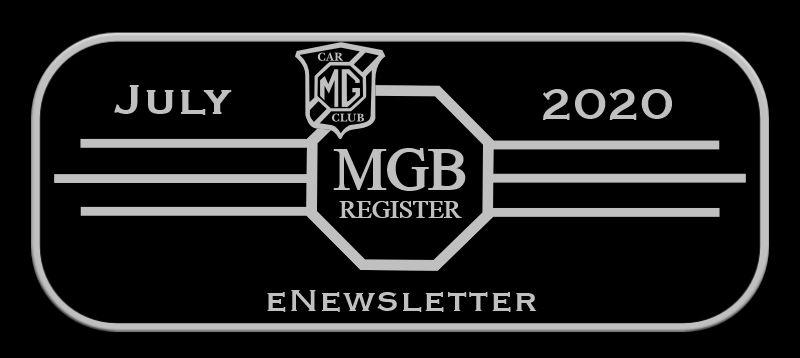 ENEWSLETTER FROM MGB REGISTER JULY 2020