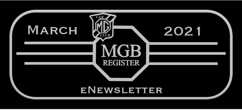 eNEWSLETTER FROM MGB REGISTER MARCH 2021