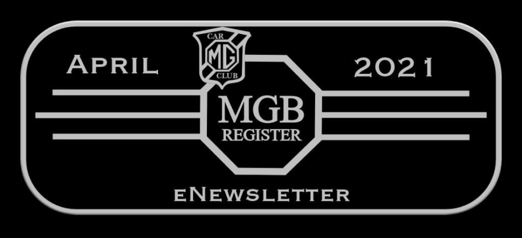 eNEWSLETTER FROM MGB Register April 2021